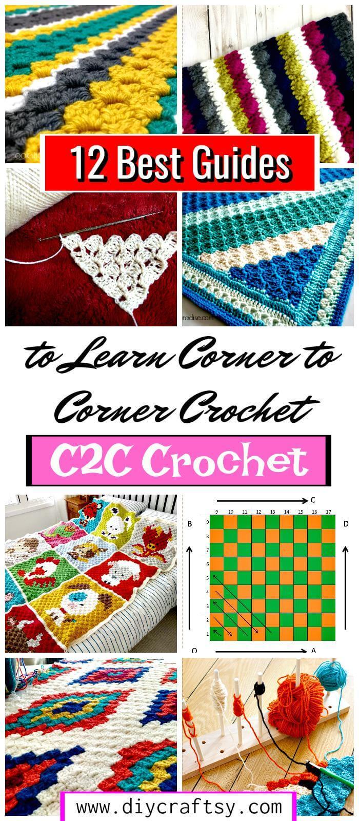 12 mejores guías para aprender crochet de esquina a esquina o crochet C2C: patrones de crochet gratis