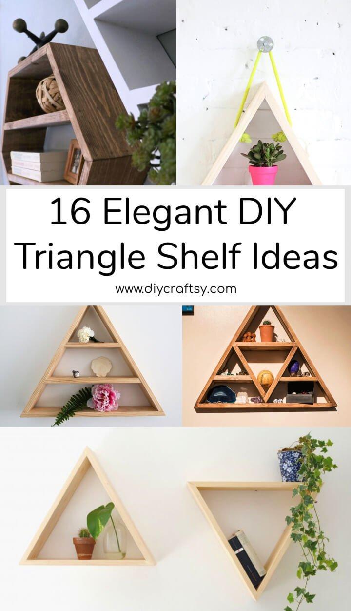 16 ideas para estantes triangulares de bricolaje