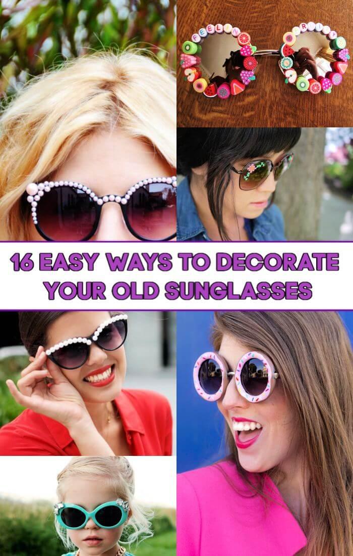 16 formas sencillas de decorar tus viejas gafas de sol, manualidades y proyectos de bricolaje