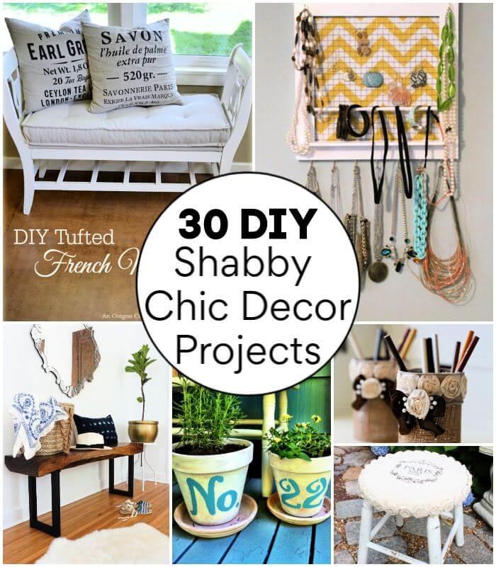 30 DIY Shabby Chic Home Decor Ideas, DIY Home Decor Projects, DIY shabby chic decor, DIY Projects y DIY Crafts