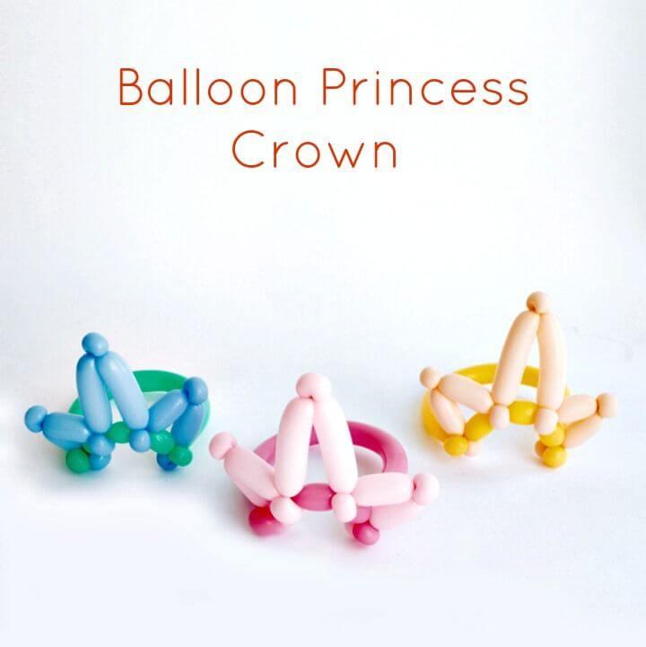 Coronas de princesa con globos fáciles de bricolaje