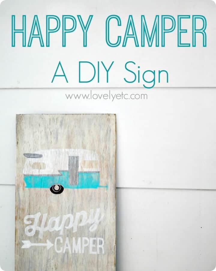 Cómo construir un letrero de campista feliz - DIY
