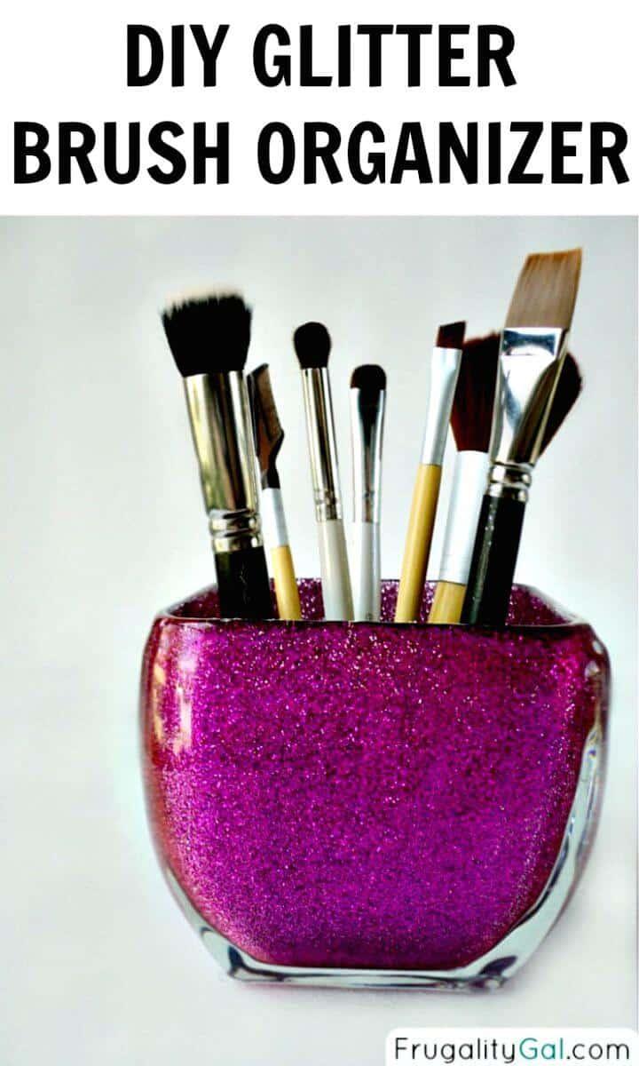 Organizador de brochas con purpurina para bricolaje - Organizador de maquillaje / Ideas de almacenamiento