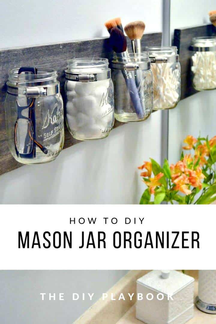 Organizador de maquillaje DIY Mason Jar - Reuse Mason Jar Ideas
