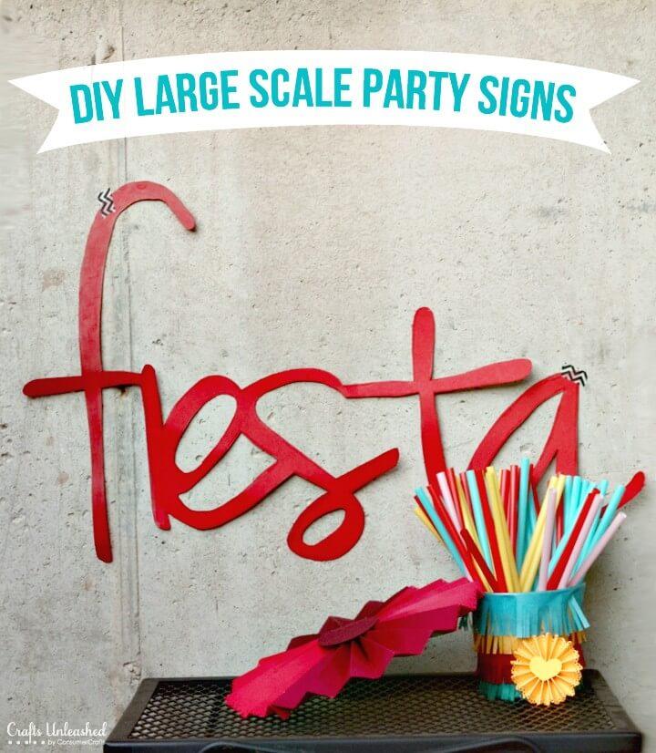 Hacer letreros a gran escala - Decoraciones para fiestas - Bricolaje